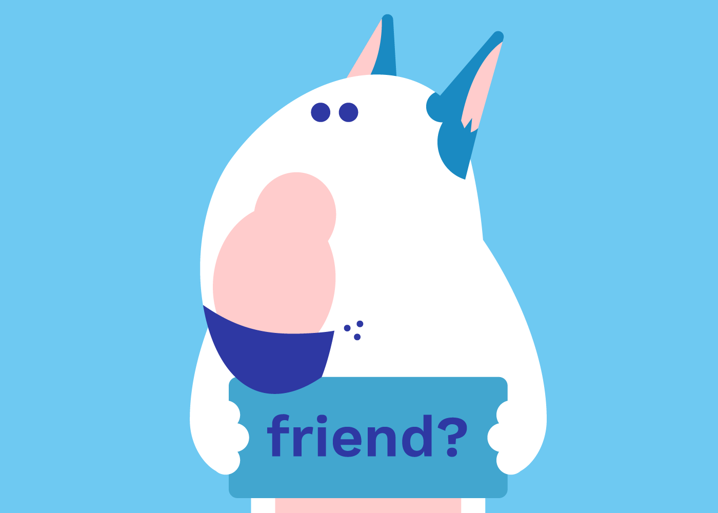 """An illustration of a dog holding a sign that says, """"Friend?"""""""